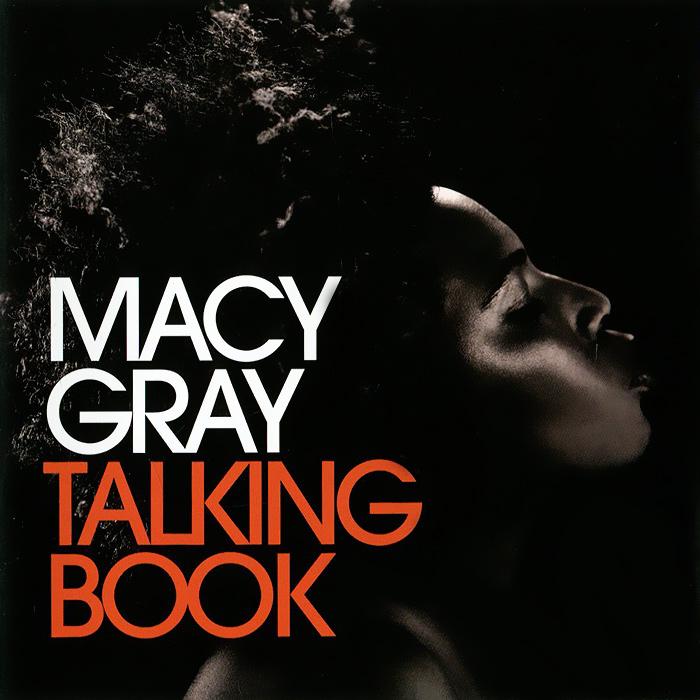 Мэйси Грэй Macy Gray. Talking Book грэй пол таиланд