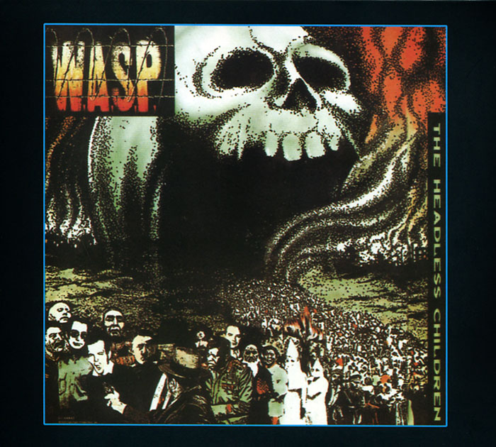 W.A.S.P. W.A.S.P. Headless Children capitol records концерн группа союз