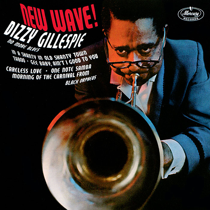 New Wave!:Tracks 1 - 8Dizzy On The French Riviera:Tracks 9 - 15