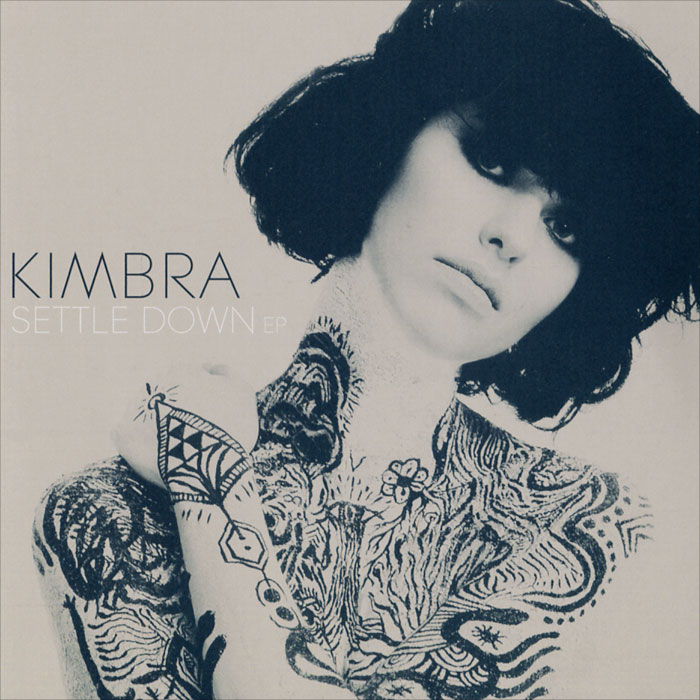 Kimbra. Settle Down. EP