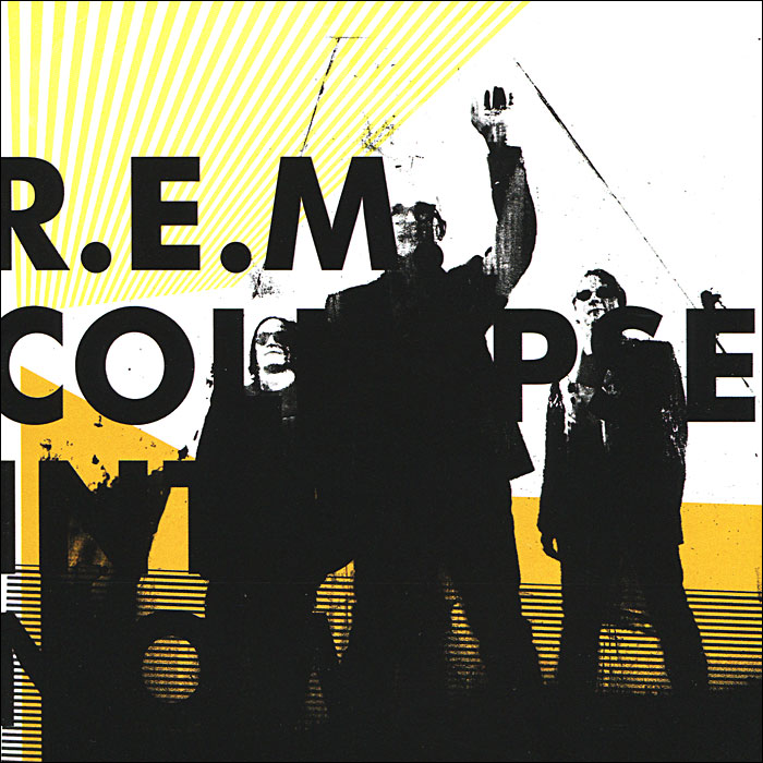 R.E.M. R.E.M. Collapse Into Now fantasy inc prestige records
