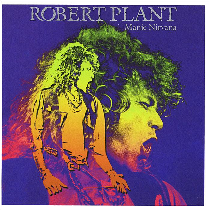 Роберт Плант Robert Plant. Manic Nirvana nirvana nevermind купить винил