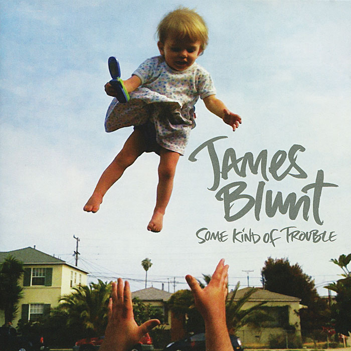 Джеймс Блант James Blunt. Some Kind Of Trouble джеймс блант james blunt all the lost souls deluxe edition cd dvd