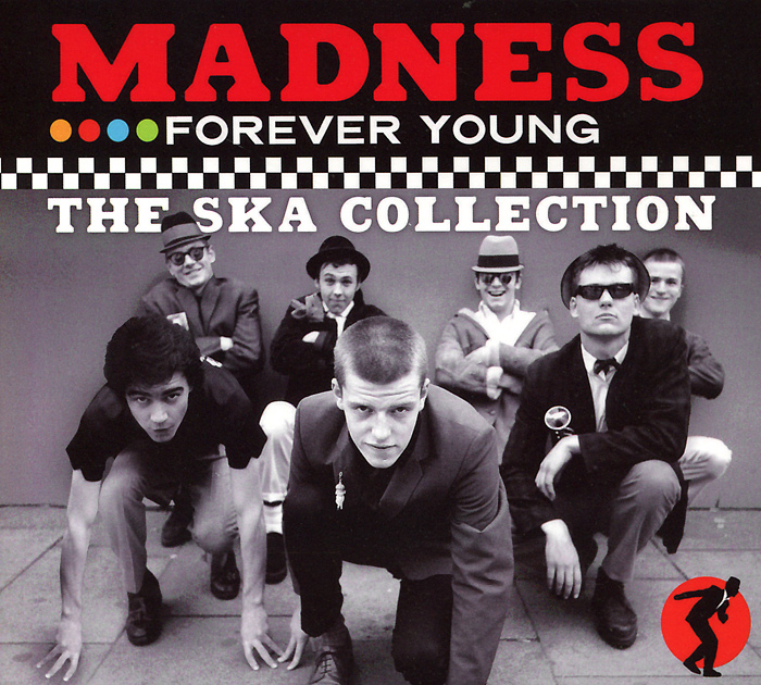 Madness. Forever Young