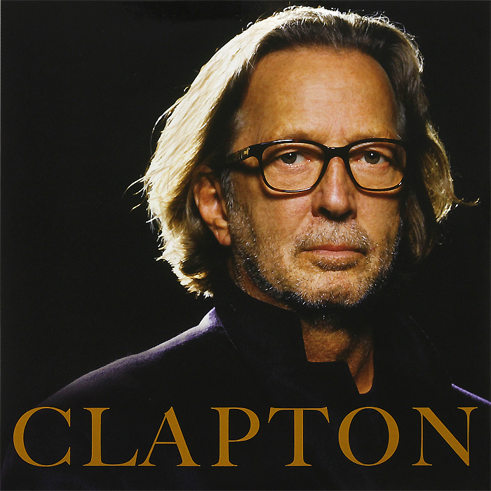 Эрик Клэптон Eric Clapton. Clapton (2 LP) eric clapton forever man best of 2 cd