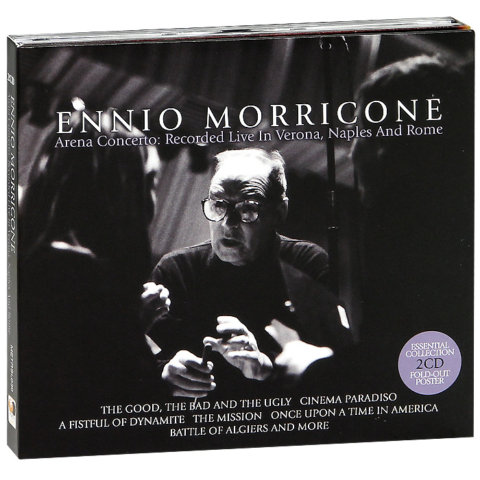 Ennio Morricone. Arena Concerto. Recorded Live In Verona, Naples And Rome (2 CD)