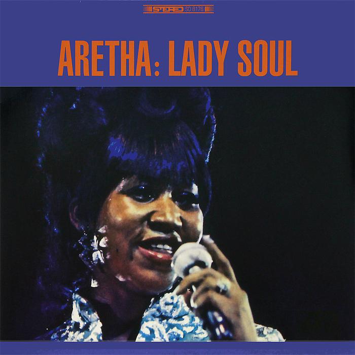 Арета Фрэнклин Aretha Franklin. Lady Soul (LP)