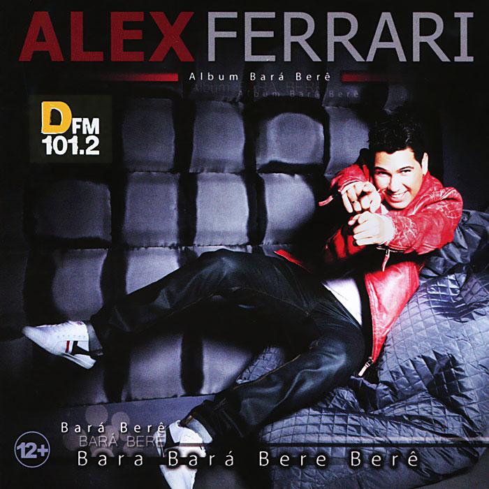 Alex Ferrari Alex Ferrari. Bara Bere  цена