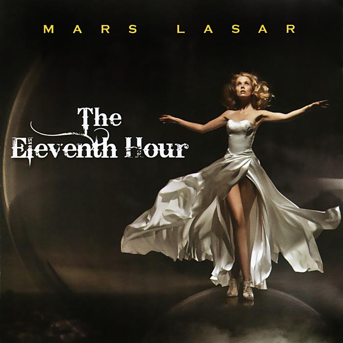 Mars Lasar Mars Lasar. The Eleventh Hour