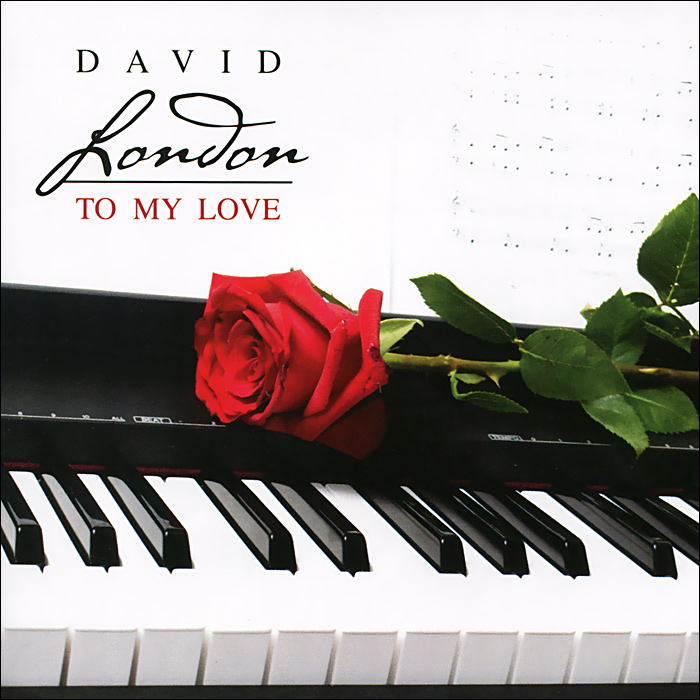 David London.  To My Love DreaMusic