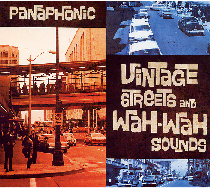 Panaphonic Panaphonic. Vintage Streets And Wah-Wah Sounds vox wah v847 a