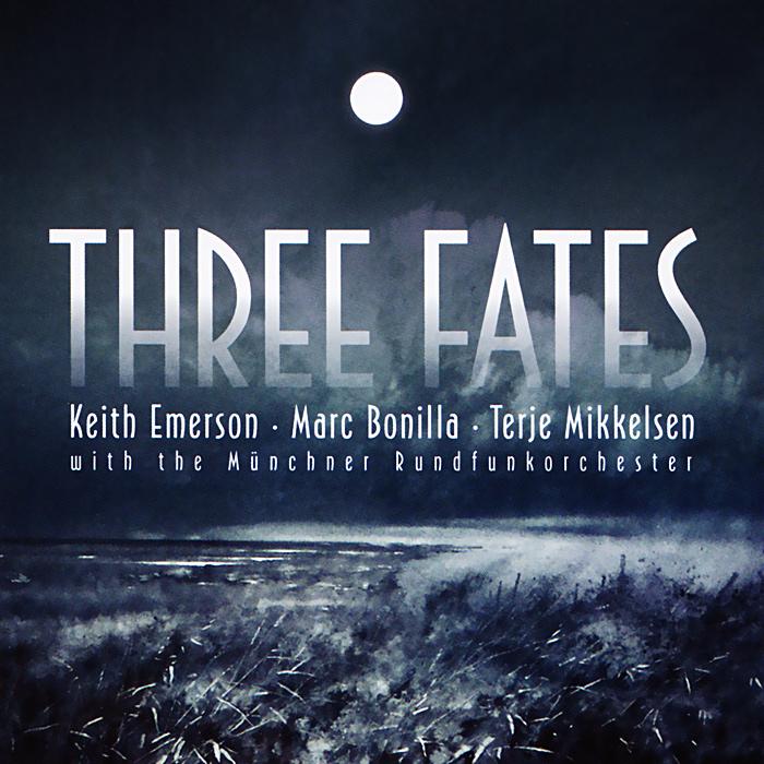 Keith Emerson, Marc Bonilla, Terje Mikkelsen. Three Fates