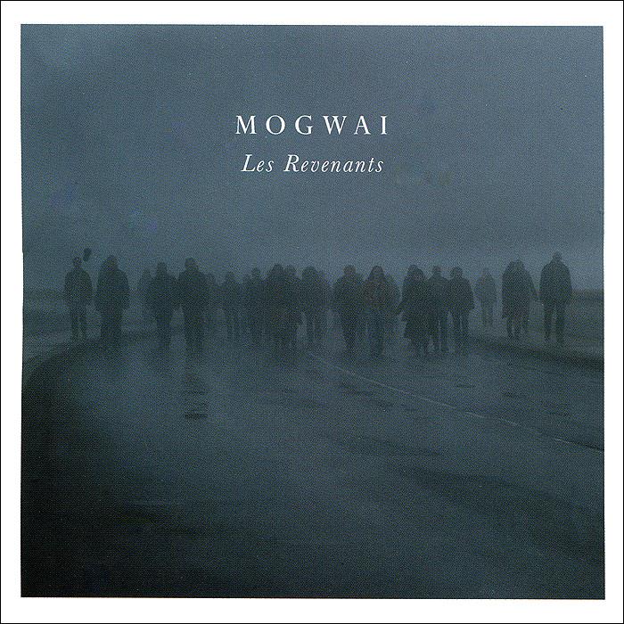 Mogwai Mogwai. Les Revenants capitol records концерн группа союз