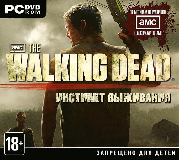 The Walking Dead. Инстинкт выживания the walking dead инстинкт выживания