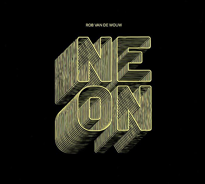 Rob Van De Wouw. Neon