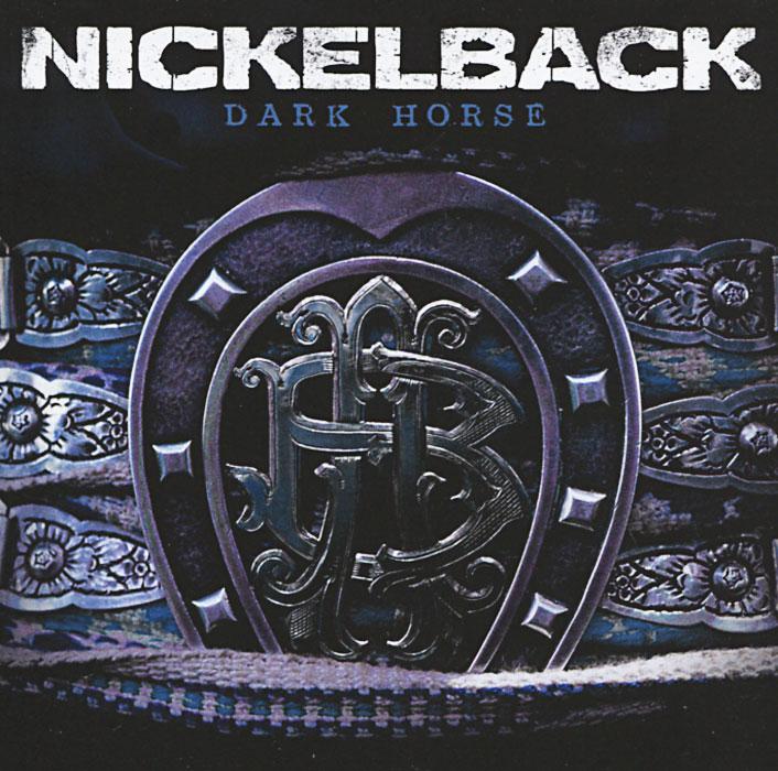 Nickelback Nickelback. Dark Horse nickelback here and now