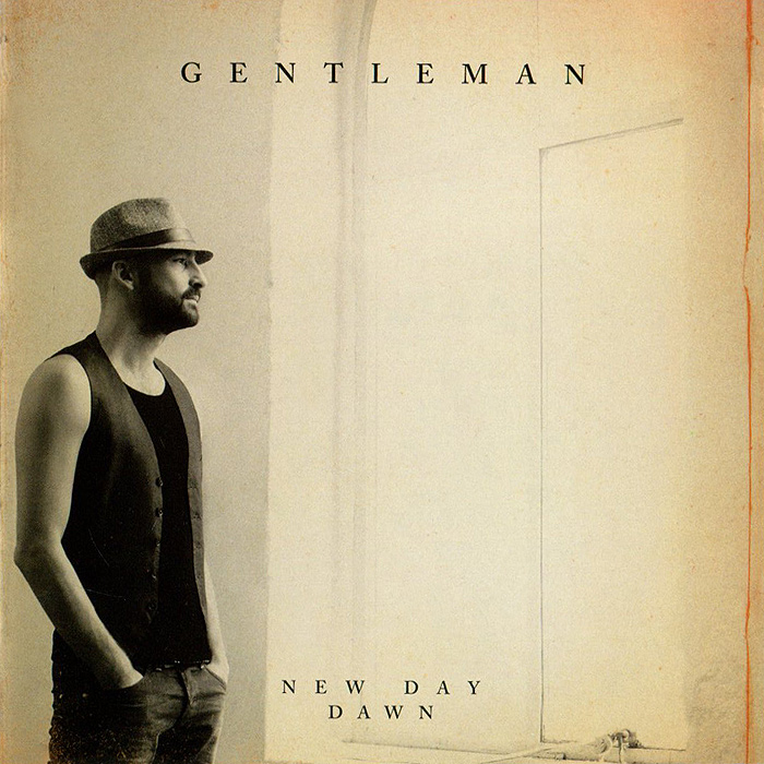 Gentleman. New Day Dawn