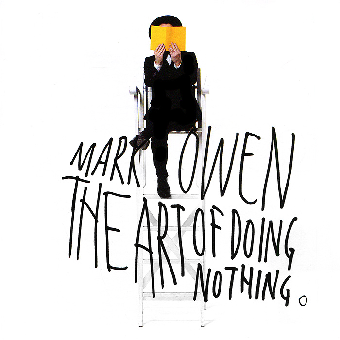 Марк Оуэн Mark Owen. The Art Of Doing Nothing  war poems of wilfred owen