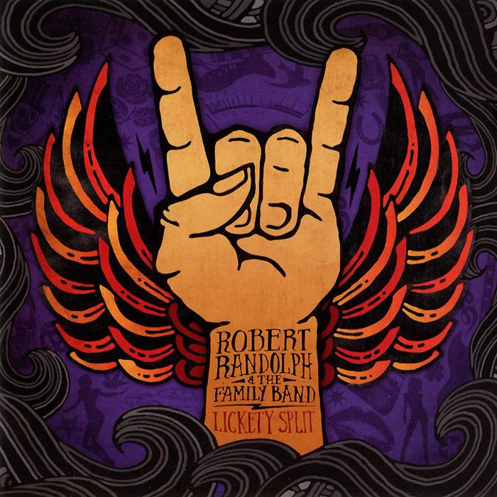 Robert Randolph & The Family Band. Lickety Split