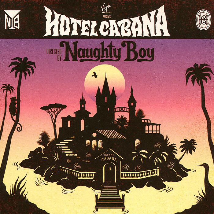 Naughty Boy Naughty Boy. Hotel Cabana lottery boy