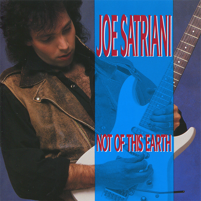 Joe Satriani. Not Of This Earth