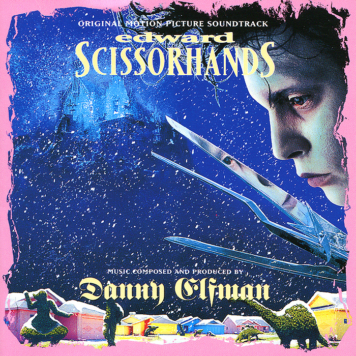Edward Scissorhands. Original Motion Picture Soundtrack