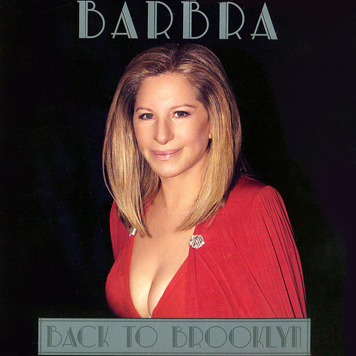 Барбра Стрейзанд Barbra Streisand. Back To Brooklyn барбра стрейзанд barbra streisand partners 2 lp cd