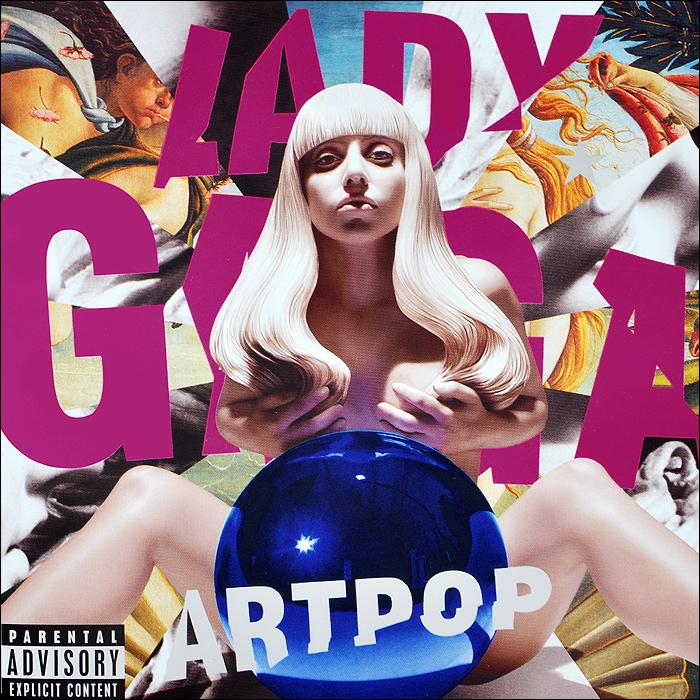 Lady Gaga Lady GaGa. Artpop lady gaga