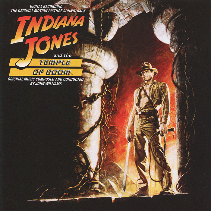 Indiana Jones And The Temple Of Doom. Original Motion Picture Soundtrack