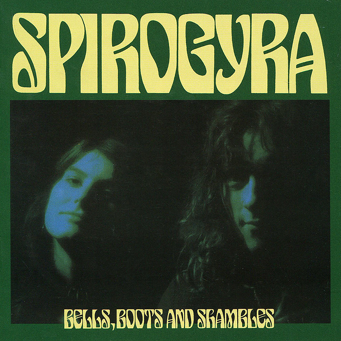 Spirogyra. Bells, Boots And Shambles. Remastered Edition