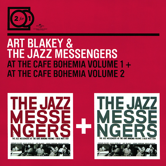 Art Blakey& The Jazz Messengers.  At The Cafe Bohemia Volume 1 / At The Cafe Bohemia Volume 2 (2 CD)