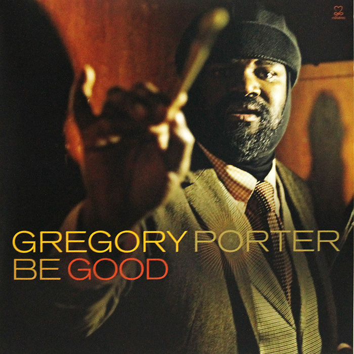 Грегори Портер Gregory Porter. Be Good (2 LP + CD) барбра стрейзанд barbra streisand partners 2 lp cd