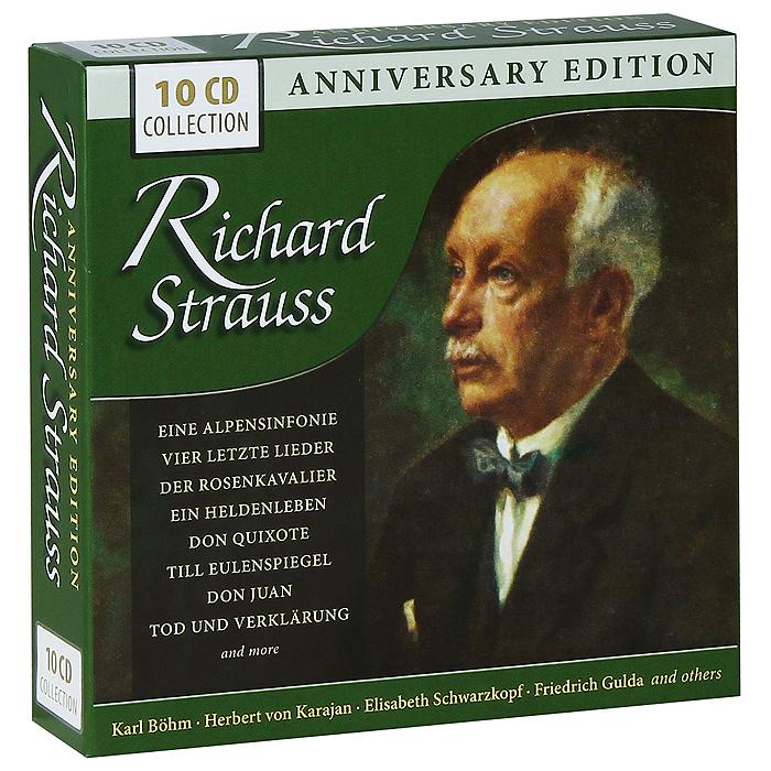 Карл Бем,Пьер Фурнье,Джордж Селл,Чарльз Маккеррас,Вольфганг Саваллиш,Фриц Райнер,Андре Клюитанс,Клеменс Краусс,Отто Аккерман Richard Strauss. Anniversary Edition (10 CD)