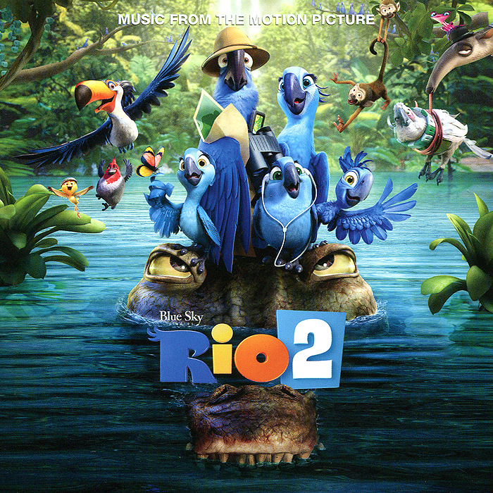 Rio 2. Music From The Motion Picture