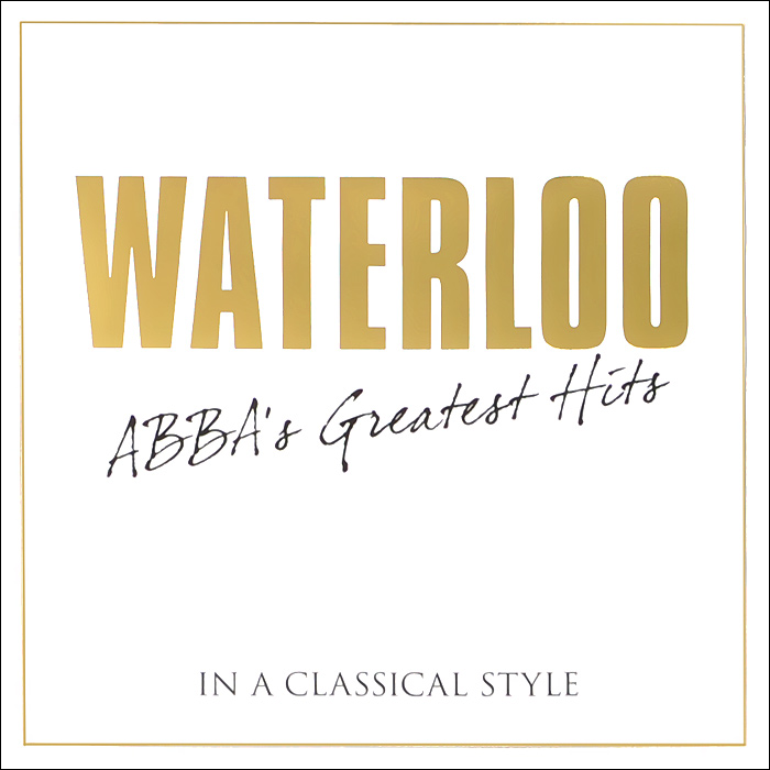 ABBA Abba. Waterloo - Abba Greatest Hits In A Classical Style abba abba ring ring
