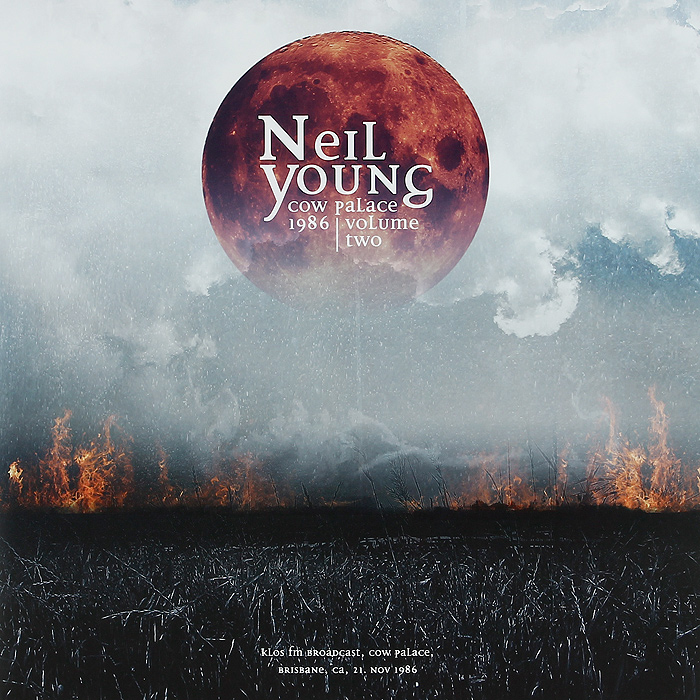 Нил Янг Neil Young. Cow Palace 1986. Volume Two (2 LP) neil barrett футболка