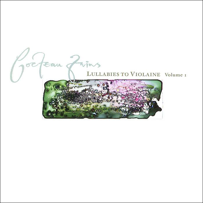 купить Cocteau Twins Cocteau Twins. Lullabies To Violaine. Volume 1 (2 CD) дешево