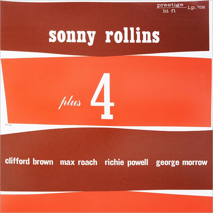 Сонни Роллинз,Клиффорд Браун,Макс Роуч,Ричи Пауэлл,Джордж Морроу Sonny Rollins. Plus Four (LP) sonny rollins saxophone colossus