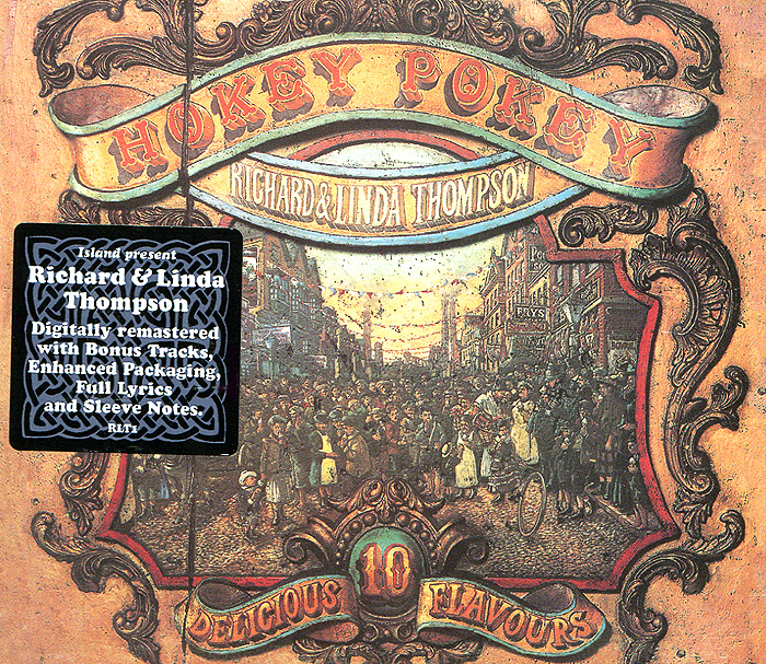 Ричард Томпсон,Линда Томпсон Richard & Linda Thompson. Hokey Pokey linda thompson richard thompson linda thompson richard thompson i want to see the bright lights tonight