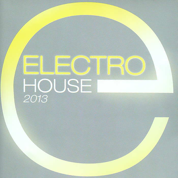 Electro House 2013 (2 CD) ZYX Music,Концерн