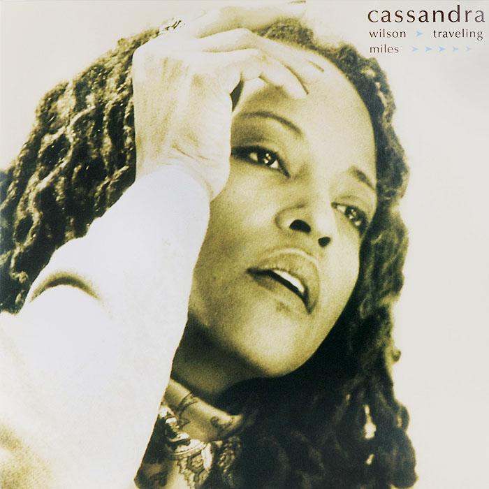 Кассандра Уилсон Cassandra Wilson. Traveling Miles (2 LP) виниловая пластинка cassandra wilson coming forth by day