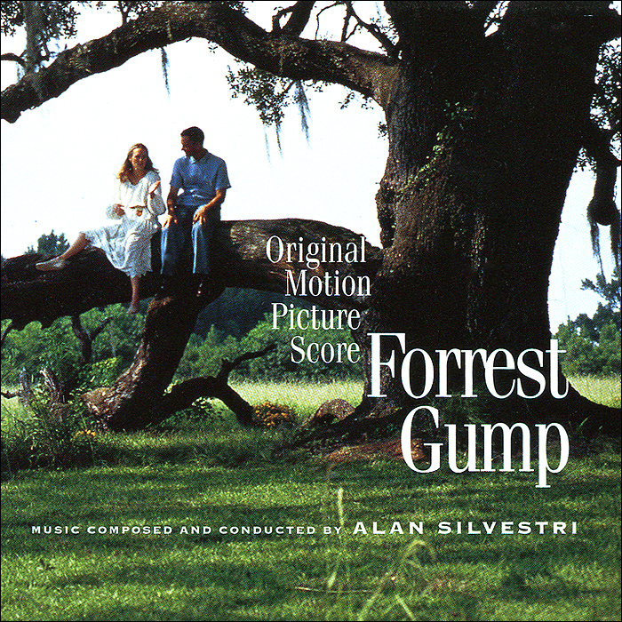 Алан Сильвестри Forrest Gump. Original Motion Picture Score