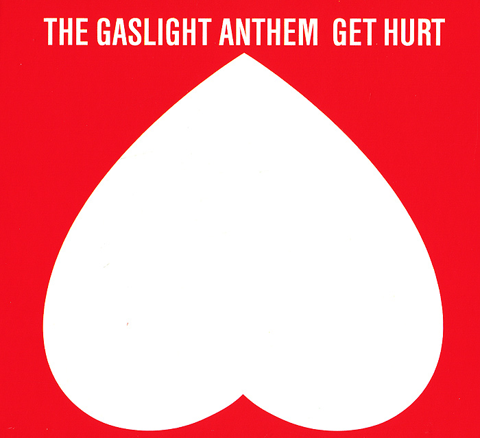 The Gaslight Anthem The Gaslight Anthem. Get Hurt the giver