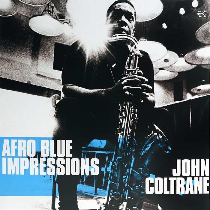 Джон Колтрейн John Coltrane. Afro Blue Impressions (2 LP) john coltrane john coltrane don cherry the avant garde mono remaster 180 gr