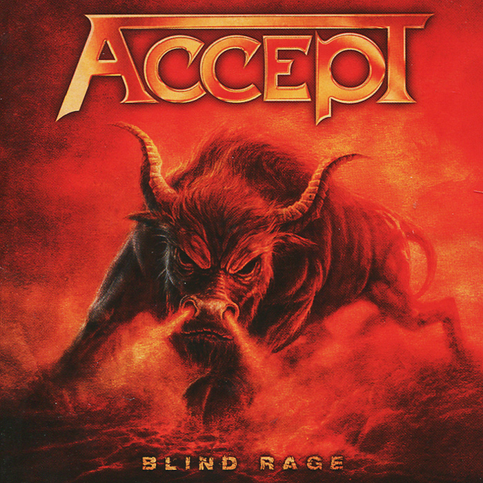 Accept Accept. Blind Rage accept accept blind rage limited edition cd blu ray dvd 2 lp