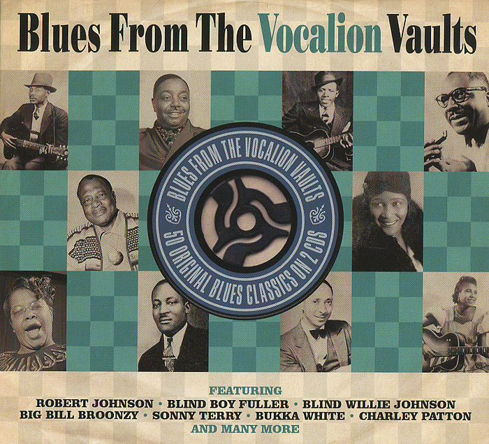 CD 1: Blues From The Vocalion Vaults01. Ramblin' On My Mind - Robert Johnson02. Step It Up And Go - Blind Boy Fuller03. Broke Down Engine Blues - Blind Willie Mctell04. Harmonica And Washboard Breakdown - Sonny Terry05. How You Want It Done - Big Bill Broonzy06. Sitting On Top Of The World - Mississippi Sheiks07. Toothache Blues - Victoria Spivey08. Police Station Blues - Peetie Wheatstraw09. Fishing Blues - Henry Thomas10. Trouble In Mind - Bertha