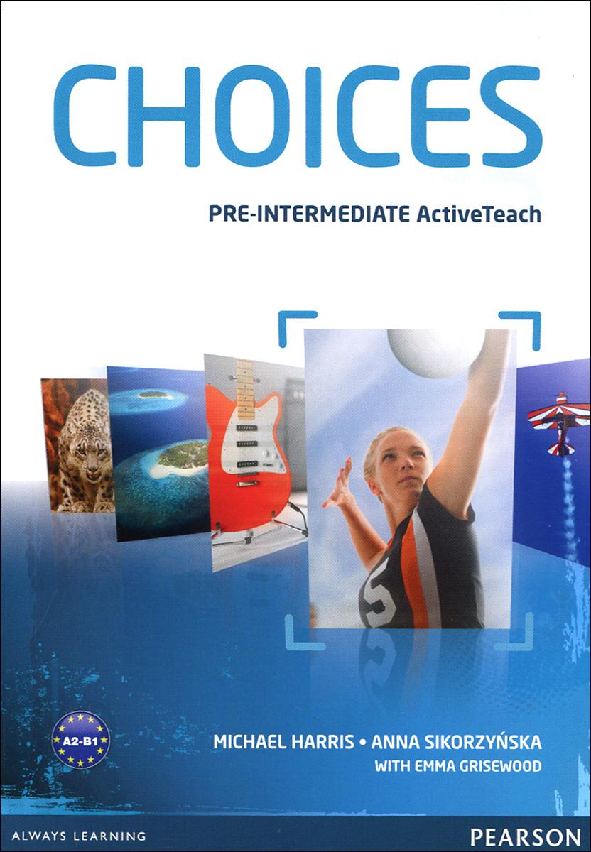 Choices: Pre-Intermidiate Active Teach, Pearson Education