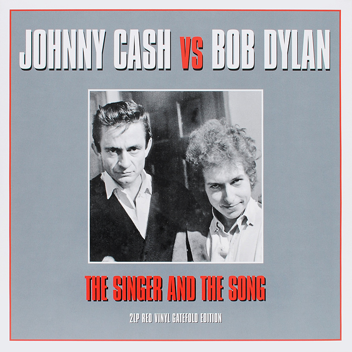 Johnny Cash Vs Bob Dylan. The Singer And The Song (2 LP) джонни кэш cash johnny 8 classic albums 4cd