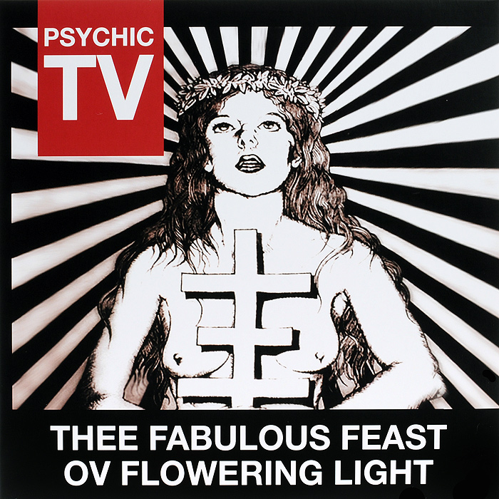 Psychic TV Psychic TV. Thee Fabulous Feast Ov Flowering Light  (2 LP) благовоние ambientair absolutely fabulous animikado vv007rgamgb