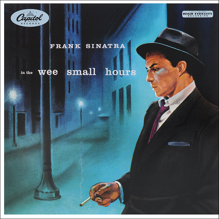 Фрэнк Синатра Frank Sinatra. In The Wee Small Hours (LP)